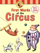 Curious George's First Words at the Circus (Read-aloud) by H. A. Rey