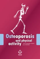 Osteoporosis and physical activity by Gian Pasquale Ganzit