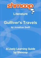 Shmoop Literature Guide: Gulliver's Travels by Shmoop