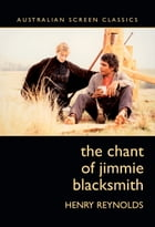 The Chant of Jimmie Blacksmith by Reynolds