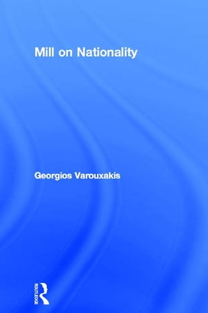 Mill on Nationality