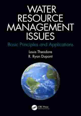 Water Resource Management Issues: Basic Principles and Applications