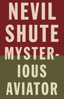 Book Mysterious Aviator by Nevil Shute