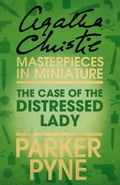 9780007526833 - Agatha Christie: The Case of the Distressed Lady: An Agatha Christie Short Story - Buch
