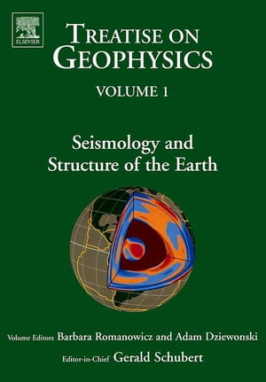 Seismology and Structure of the Earth: Treatise on Geophysics