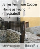 Home as Found (Illustrated) by James Fenimore Cooper