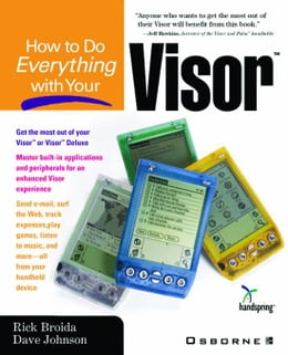 Book How to Do Everything with Your Visor by Johnson, Dave