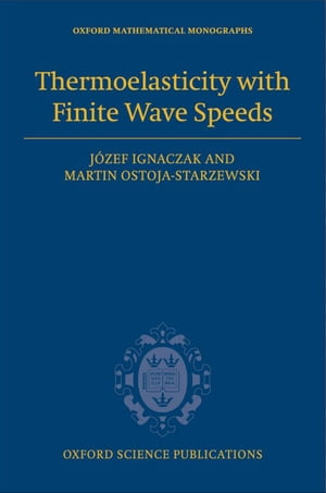 Thermoelasticity with Finite Wave Speeds