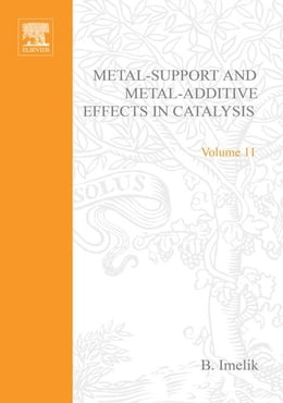 Book Metal-Support and Metal-Additive Effects in Catalysis by Imelik, B.