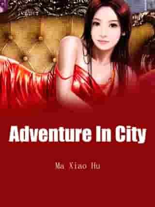 Adventure In City: Volume 10