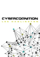 Cybercognition: Brain, behaviour and the digital world by Dr. Lee Hadlington