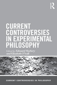 Current Controversies in Experimental Philosophy