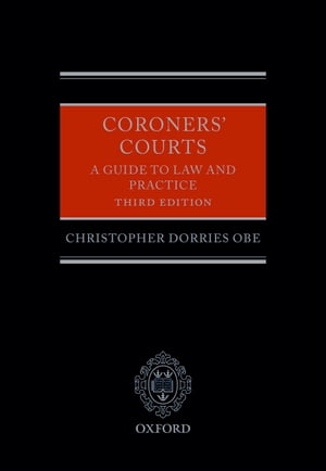 Coroners' Courts A Guide to Law and Practice