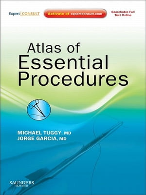 Atlas of Essential Procedures Expert Consult - Online and Print