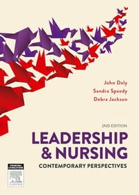 Leadership and Nursing: Contemporary perspectives
