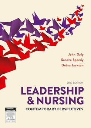 Leadership and Nursing Contemporary perspectives