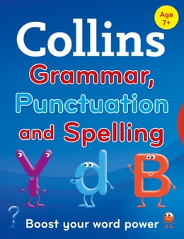 Book Collins Primary Grammar, Punctuation and Spelling (Collins Primary Dictionaries) by Collins Dictionaries