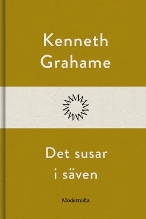 Det susar i säven by Kenneth Grahame