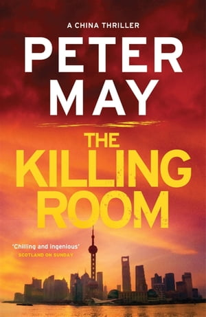 The Killing Room China Thriller 3