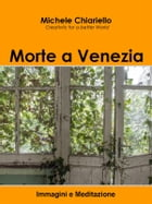 Morte a Venezia by Michele Chiariello