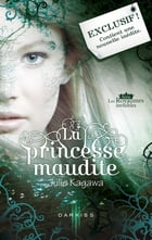 La princesse maudite - Le passage interdit: Série Les Royaumes invisibles by Julie Kagawa