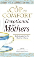 A Cup Of Comfort For Devotional for Mothers 8a5c4dd6-9119-4df6-9b80-1c82cf6a6b48