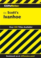 CliffsNotes on Scott's Ivanhoe by Norma Ostrander