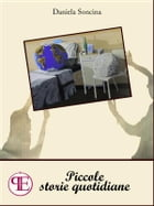 Piccole storie quotidiane by Daniela Soncina