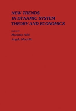 Book New Trends In Dynamic Systems Theory And Economics by Aoki, Masanao