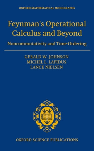 Feynman's Operational Calculus and Beyond Noncommutativity and Time-Ordering