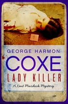 Lady Killer by George Harmon Coxe