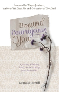 Beautiful Courageous You