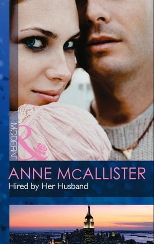Hired by Her Husband...