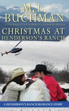 Christmas at Henderson's Ranch by M. L. Buchman