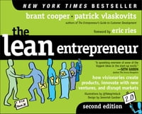 The Lean Entrepreneur: How Visionaries Create Products, Innovate with New Ventures, and Disrupt…