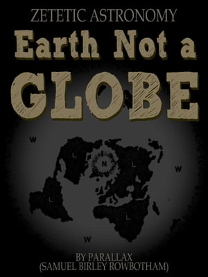 Earth Not a Globe by Parallax