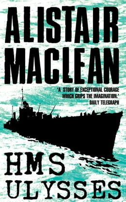 Book HMS Ulysses by Alistair MacLean