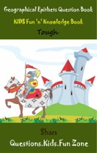 Geographical Epithets Question Book: Kids Fun 'n' Knowledge Book Tough Level by Sham