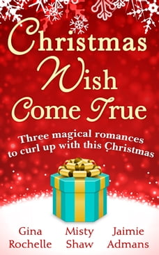 Christmas Wish Come True: All I Want For Christmas / Dreaming of a White Wedding / Christmas Every…