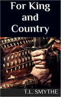 1230000241311 - T.L. Smythe: For King and Country - Buch