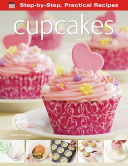 Book Cupcakes: More Recipes by Ann Nicol