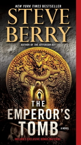Book The Emperor's Tomb: A Novel: A Novel by Steve Berry