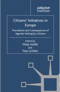 Citizens' Initiatives in Europe: Procedures and Consequences of Agenda-Setting by Citizens