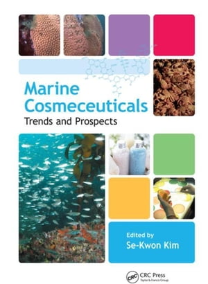 Marine Cosmeceuticals: Trends and Prospects