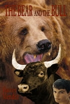 The Bear and the Bull by Harvey Mendez