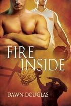 Fire Inside by Dawn Douglas