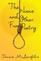 The Nooce and Other Fun Poetry by Janice McLaughlin