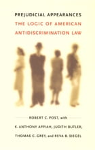 Prejudicial Appearances: The Logic of American Antidiscrimination Law