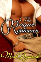 The Rogue Reviewer (Primrose, Minnesota Book 3) by Mia Dymond