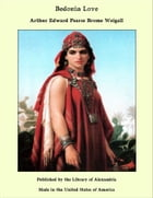 Bedouin Love by Arthur Edward Pearse Brome Weigall